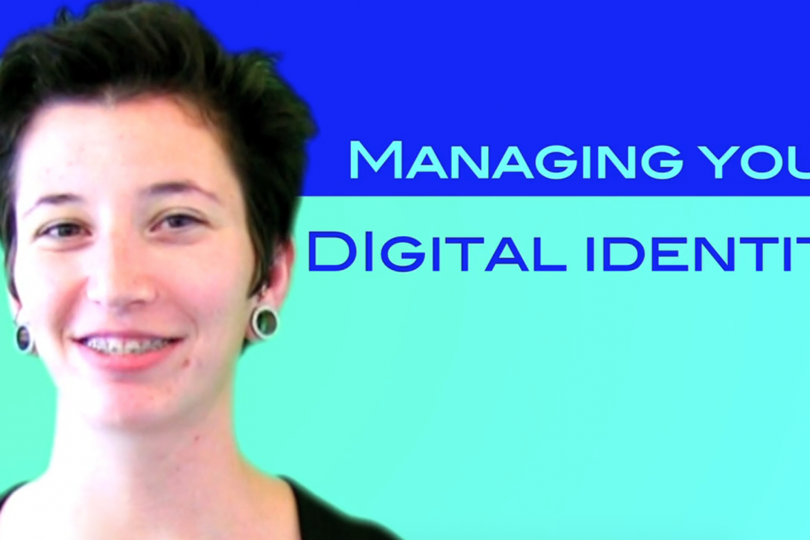 Managing Your Digital Identity